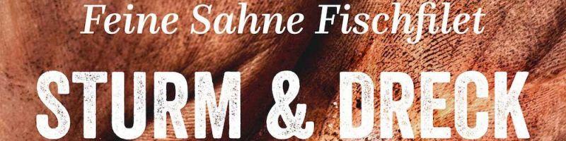 """Feine Sahne Fischfilet – """"Sturm & Dreck"""""""