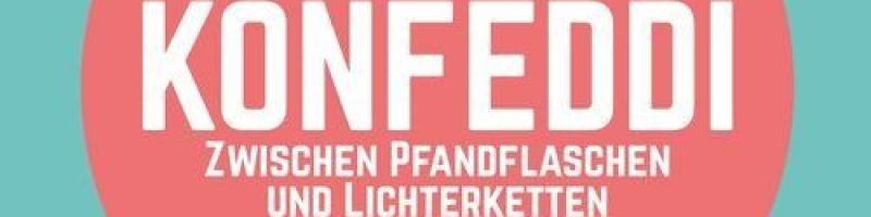 Konfeddi – Zwischen Pfandflaschen und Lichterketten EP