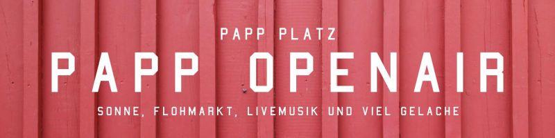 Von Flohmarkt bis Live-Konzerten: PAPP Open Air