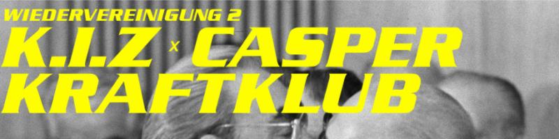 Wiedervereinigung 2: K.I.Z, Casper und Kraftklub spielen gemeinsam in Berlin